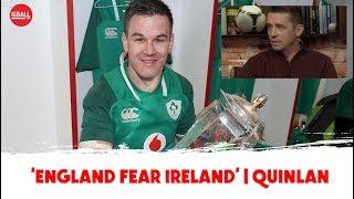 'England fear Ireland, we're in their heads' | Alan Quinlan OTB AM