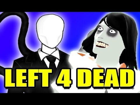 4 - My siblings and I play Left 4 Dead with the Creepypasta Mod! This mod includes Slenderman and Jeff from CreepyPasta!! Watch as we try to survive these scary monsters! Thanks for watching!...
