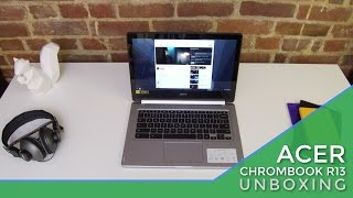Acer Chromebook R13 Unboxing and Hands On Video