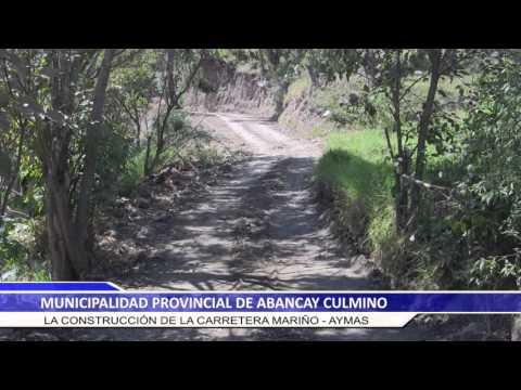 MUNICIPALIDAD DE ABANCAY CULMINÓ LA CONSTRUCCIÓN DE LA CARRETERA MARIÑO-AYMAS