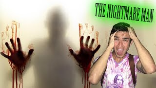 do not play the nightmare man challenge at 3am he haunts my life and he is scary and paranormal. he is hre bye bye man and he...