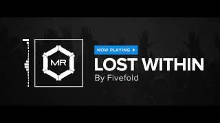 Video Fivefold - Lost Within [HD] MP3, 3GP, MP4, WEBM, AVI, FLV Juli 2018