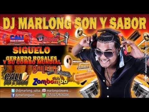 Siguelo - (que se sepa) - Gerardo Rosales y el Combo Mundial - DJ Marlong Son y Sabor