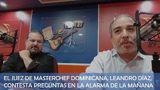 Entrevista a chef Leandro Díaz (da primicia de Masterchef Dominicana)