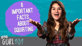 Download Video Gurl 101: 6 Important Facts About Squirting MP3 3GP MP4