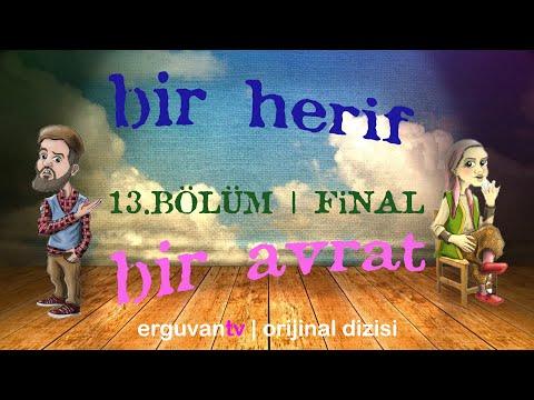 1 Herif 1 Avrat - 13.Bölüm FİNAL