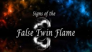 How To Recognize A False Twin Flame - (Rid Your Vibration)