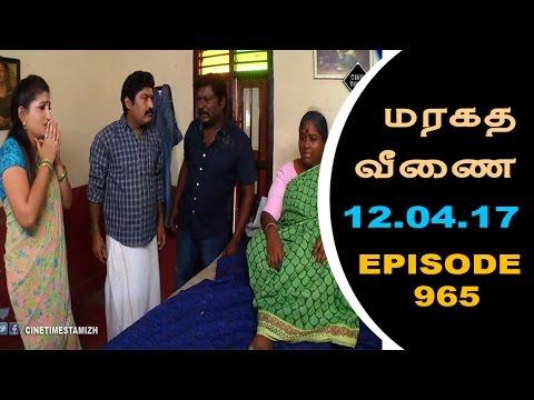 Maragadha Veenai Sun TV Episode 965 12/04/2017