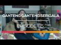 foto Ganteng Ganteng Serigala - Episode 85 Borwap