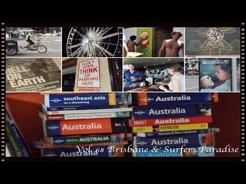 [24 Hours Project] Vol. 68 Brisbane-Surfers Paradise, Australia