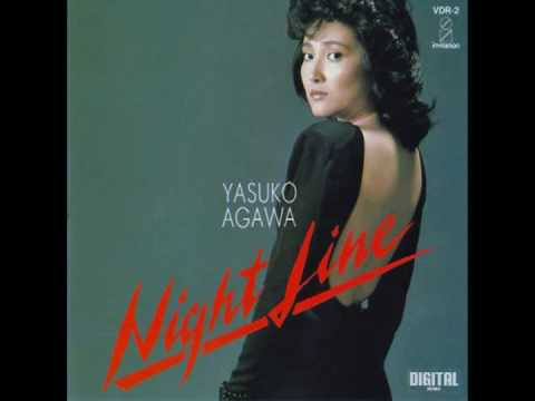 Nightline - 阿川泰子「Night Line」