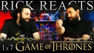 """RICK REACTS: Game of Thrones 1x7 REACTION!! """"You Win or You Die"""""""