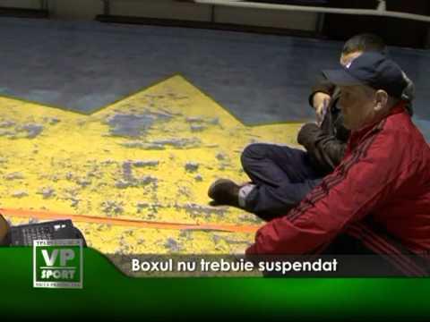 Boxul nu trebuie suspendat