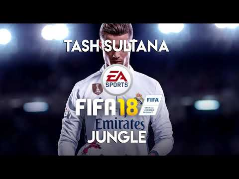 Tash Sultana - Jungle (FIFA 18 Soundtrack)