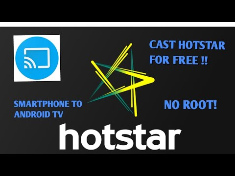 HOW TO CHROMECAST HOTSTAR  ON ANDROID TV WITH SMARTPHONE FOR FREE  | NO ROOT | 100% WORKING |
