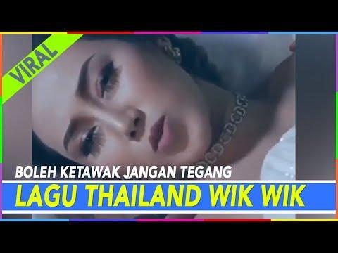 LAGU THAILAND WIK WIK AHH AHH  (COVER INDONESIA)