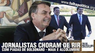 Piadas engraçadas - Bolsonaro faz jornalistas chorarem de rir com piadas sobre Maia e Alcolumbre e responde sobre E..