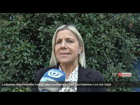 LANZARIN: «NEI PROSSIMI CINQUE ANNI LAVOREREMO PER L'AUTONOMIA» | 23/09/2020