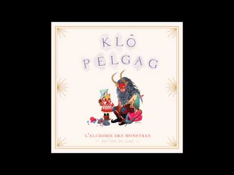 Klô Pelgag - Comme des rames