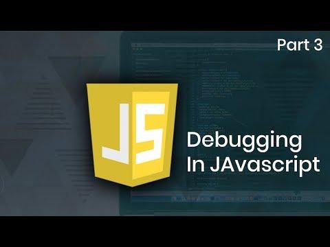 Learn Debugging in Javascript | Part 3 | Eduonix