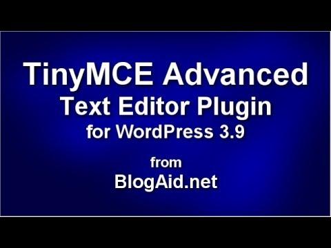 TinyMCE Advanced for WordPress 3.9