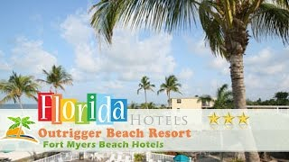 Fort Myers Beach (FL) United States  city pictures gallery : Outrigger Beach Resort - Fort Myers Beach Hotels, Florida