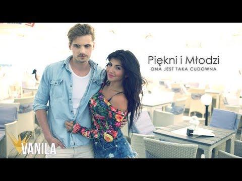 Tekst piosenki Piękni i młodzi - Ona jest taka cudowna po polsku