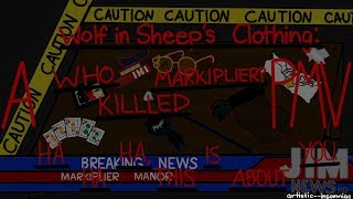 Wolf in Sheep's Clothing: A 'Who Killed Markiplier?' PMV MAP