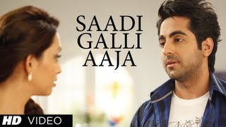"Enjoy the full video song ""Sadi Gali"" from fun comic film Nautanki Saala produced by T-Series Films & Ramesh Sippy ..."
