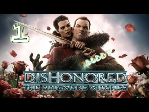 Dishonored:The Brigmore Witches DLC #1 - Продолжим,Дауд?!