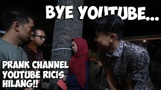 Video Prank Channel Youtube Ricis Dibanned! Bye Gak Ngeyoutube Lagi😭 MP3, 3GP, MP4, WEBM, AVI, FLV April 2019