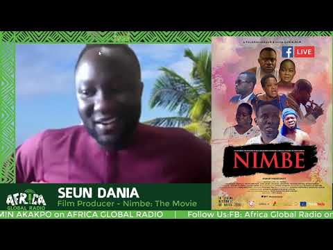 Arts Africa with Seun Dania, FIlm Producer - Nimbe: The Movie