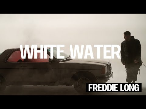 Freddie Long - White Water [Official video]