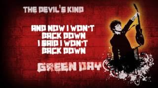 Video Green Day - The Devil's Kind (lyrics) MP3, 3GP, MP4, WEBM, AVI, FLV Agustus 2018