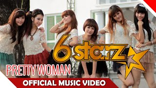 6STARZ - Pretty Woman - Official music Video - Nagaswara