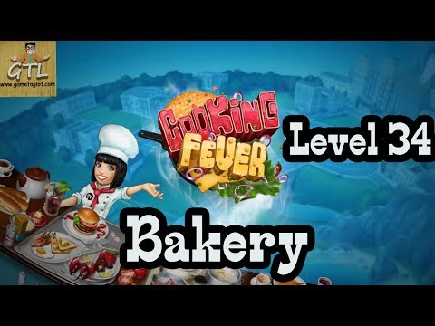 Cooking Fever - Level 34 - Bakery