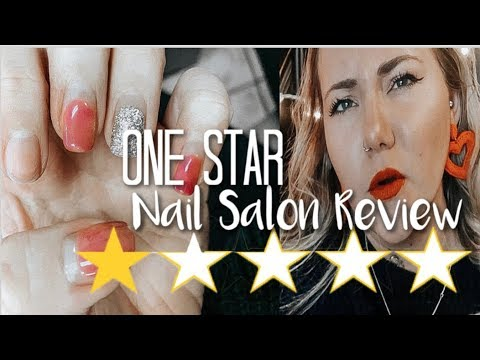 I went to the WORST rated nail salon in my city  ONE STAR NAIL SALON REVIEW