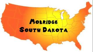 Mobridge (SD) United States  city photos gallery : How to Say or Pronounce USA Cities — Mobridge, South Dakota