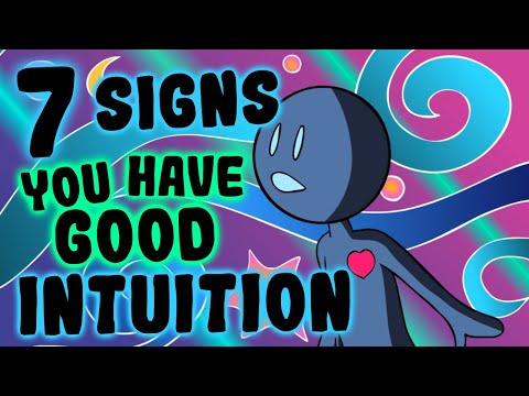 7 Signs You Have Good Intuition