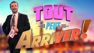 Video Tout Peut Arriver ! MP3, 3GP, MP4, WEBM, AVI, FLV November 2017