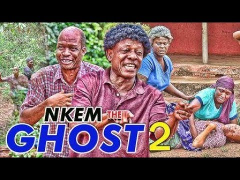 NKEM THE GHOST 2 - 2017 LATEST NIGERIAN NOLLYWOOD MOVIES