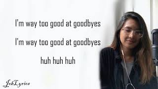 Sam Smith - Too Good At Goodbyes[Lyrics] - Ysabelle Cuevas {Cover}