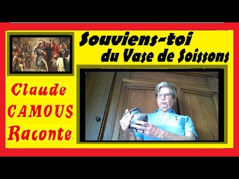 «Souviens-toi du Vase de Soissons !» : «Claude Camous Raconte» ces paroles attribuées à Clovis, premier Roi de France chrétien.