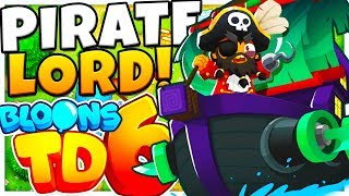 PIRATE LORD TIER 5 OVERPOWERED UPGRADE FOR THE MONKEY BUCCANEER - BLOONS TD 6