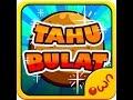 Games Tahu Bulat versi 7.0.1 level max Bandung
