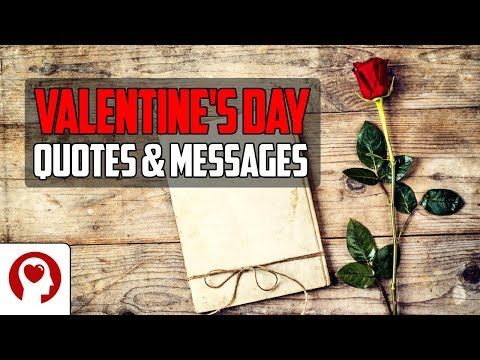 Romantic quotes - Valentine's Day Quotes And Messages - 16 Romantic Love Quotes