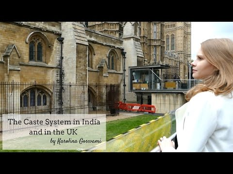 Caste System In India And In The Uk -karolina Goswami-indo British Relationship Episode 3