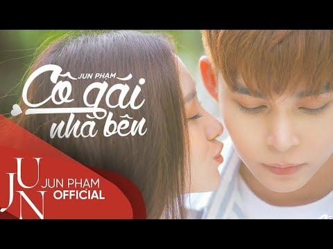 Cô Gái Nhà Bên - Official Music Video (4K) | Jun Phạm - Thời lượng: 4:25.