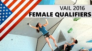 Vail Bouldering World Cup 2016 | Female Qualifiers by OnBouldering