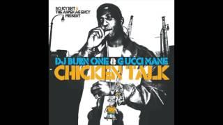 """Gucci Mane- """"Chicken Talk"""""""